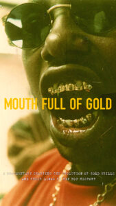 Mouth Full of Gold